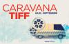 Caravana TIFF se va opri și la Arad!