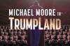 """""""Michael Moore in TrumpLand"""" - un nou documentar controversat la finalul campaniei prezidenţiale din SUA"""
