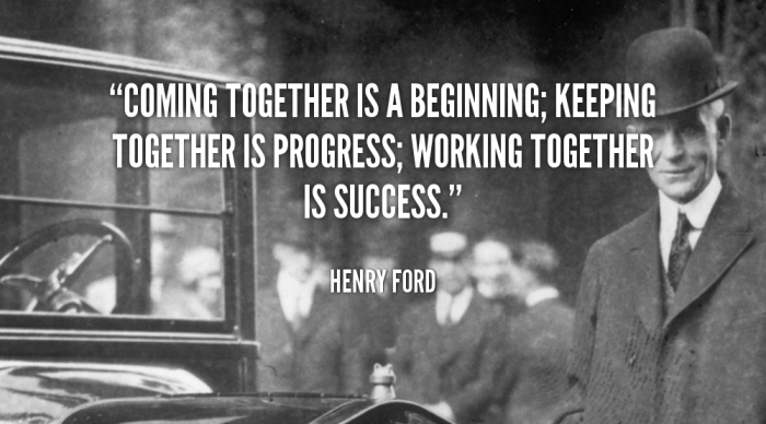 quote-henry-ford-coming-together-is-a-beginning-keeping-together-88380
