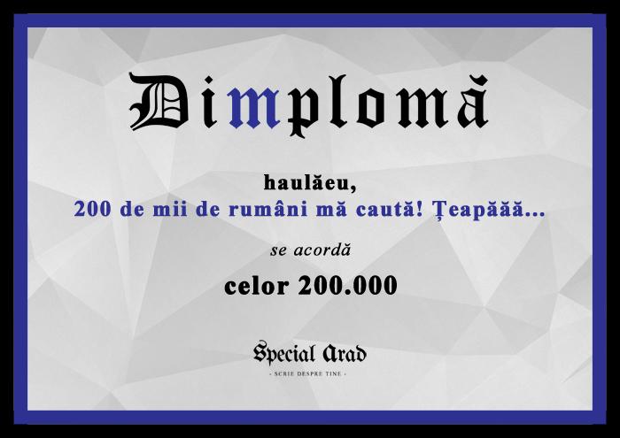 DIMPLOMA celor 200