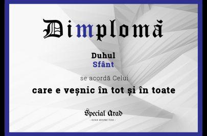 DIMPLOMA care e veșnic în tot și în toate
