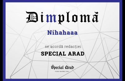 DIMPLOMA Nihahaaa REDACTIEI SPECIAL ARAD